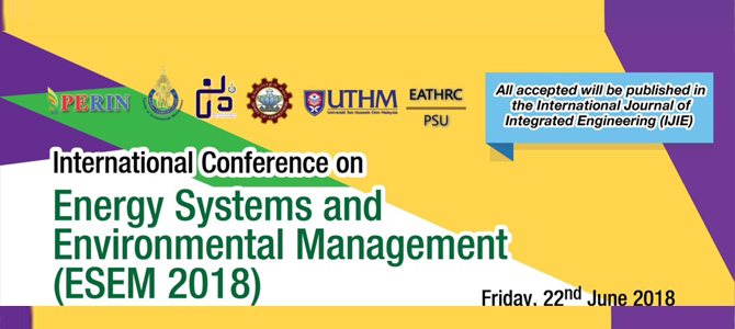 International Conference on Energy Systems and Environmental Management (ESEM) 2018